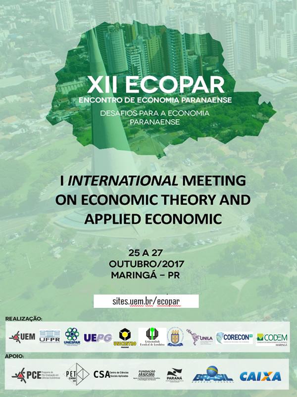 Cartaz de Divulgação do XII Encontro de Economia Paranaense e o I International Meeting on Economic Theory and Applied Economic