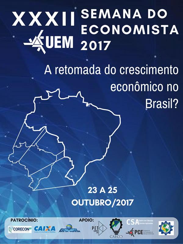 Cartaz de Divulgação da 32ª Semana do Economista: A Retomada do Crescimento Econômico no Brasil?
